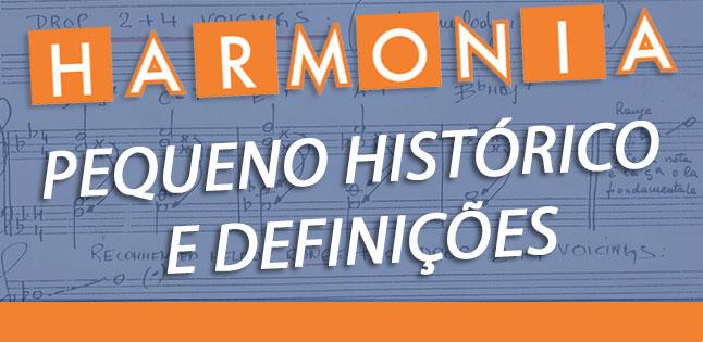 Harmonia: pequeno histórico e definições